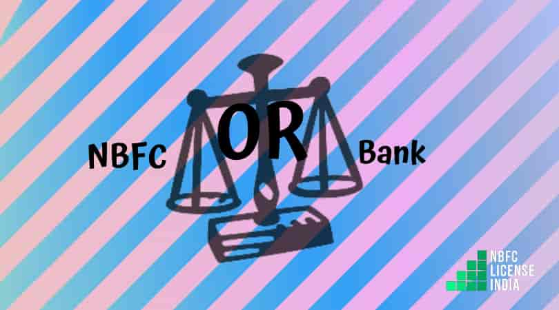 NBFC vs Bank: Best Option to Select